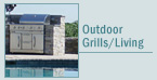 Outdoor Grills / Outdoor Living